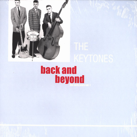 Keytones, The - Back and beyond - the early years volume 1