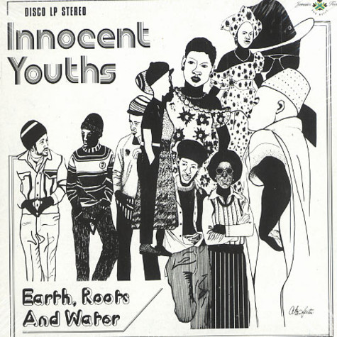 Innocent Youths - Earth roots and water