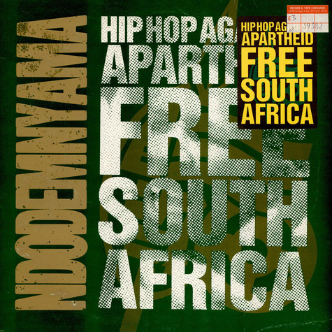 Hip-Hop Against Apartheid - Ndodemnyama (Free South Africa)