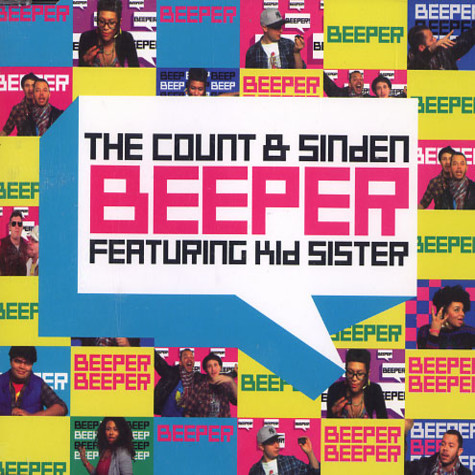 Count & Sinden, The - Beeper feat. Kid Sister