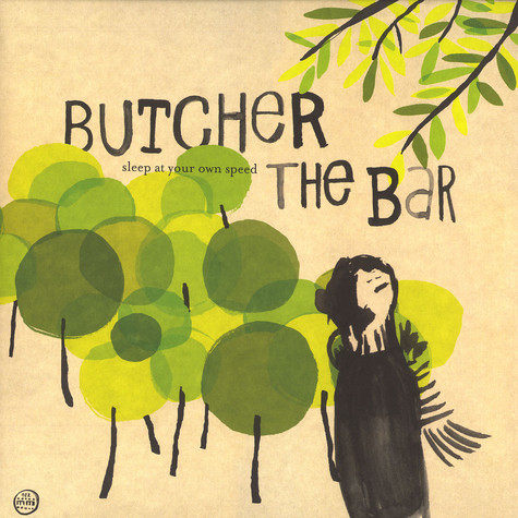 Butcher The Bar - Sleep at your speed