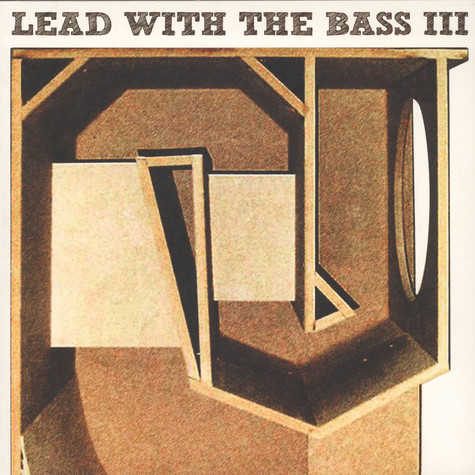 Lead With The Bass - Volume 3