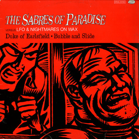 The Sabres Of Paradise Versus LFO & Nightmares On Wax - Duke Of Earlsfield / Bubble And Slide