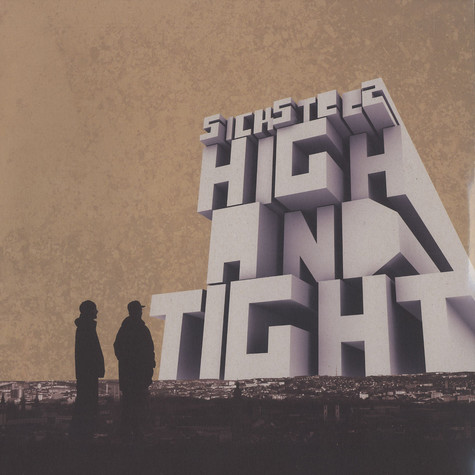 Sicksteez - High and tight