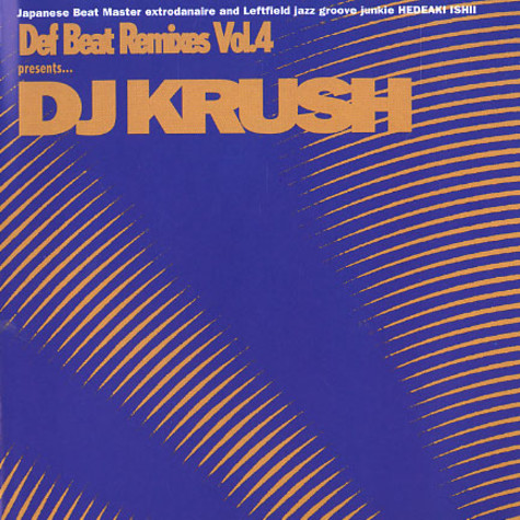 DJ Krush - Def beat remixes volume 4