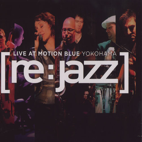Re:Jazz - Live at Motion Blue Yokohama