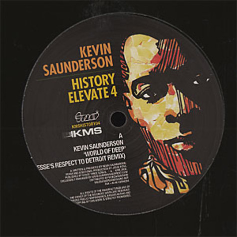 Kevin Saunderson - History elevate 4