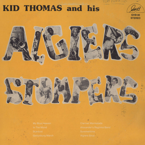 Kid Thomas and his Algiers Stompers - Kid Thomas and his Algiers Stompers