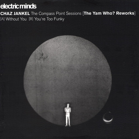 Chaz Jankel - The compass point sessions Yam Who? reworks
