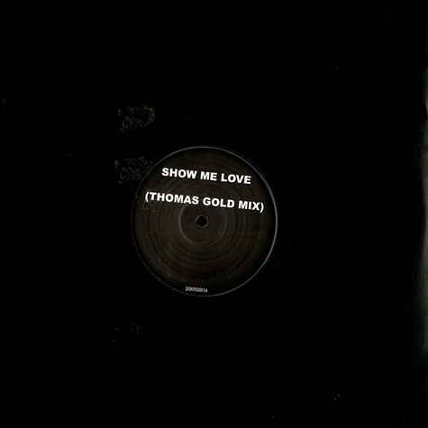 Robin S / DSK - Show me love Thomas Gold remix / what would we do 2008