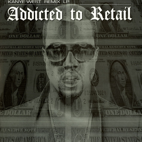 Kanye West - Addicted to retail