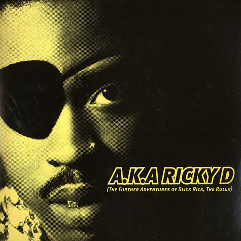 Slick Rick - A.K.A. Ricky D - The further adventures of Slick Rick, The Ruler