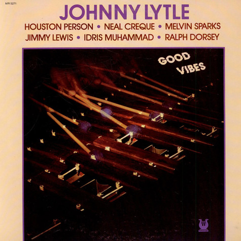 Johnny Lytle - Good vibes
