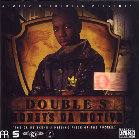 Double S - Money's the motive