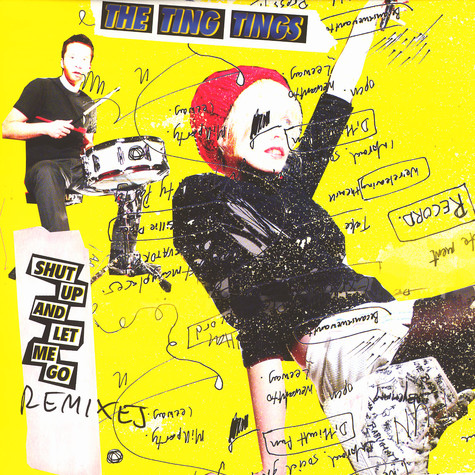 Ting Tings, The - Shut up and let me go remixes