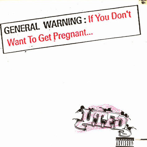 UTFO   - If You Don't Want To Get Pregnant...