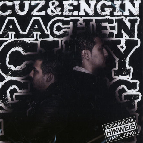 Cuz & Engin - Aachen City Gang Bang