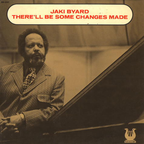 Jaki Byard - There 'll be some changes made