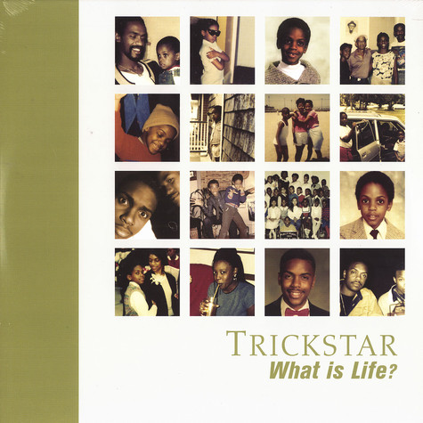 Trickstar - What is life?