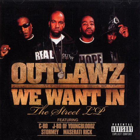 Outlawz - We want in - the street LP
