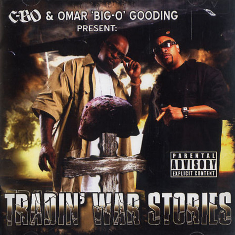 C-Bo & Omar Big-O Gooding - Tradin' war stories