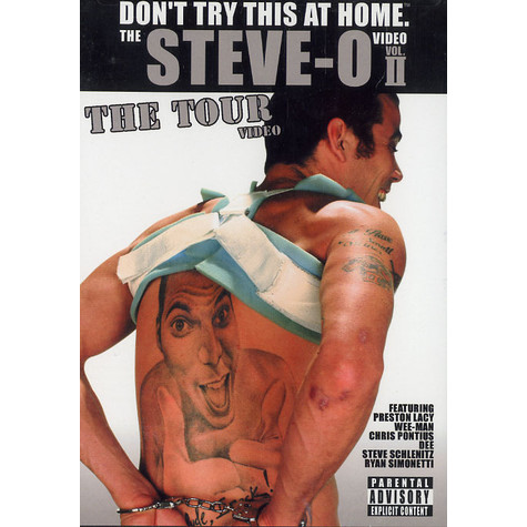 Steve-O - Don't try this at home video volume 2