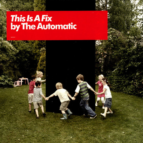 Automatic, The - This is a fix