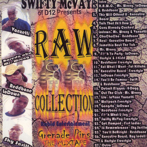 Swifty McVay of D12 presents Raw Collection - Grenade pins - the mixtape
