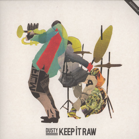 Dusty - Keep it raw EP