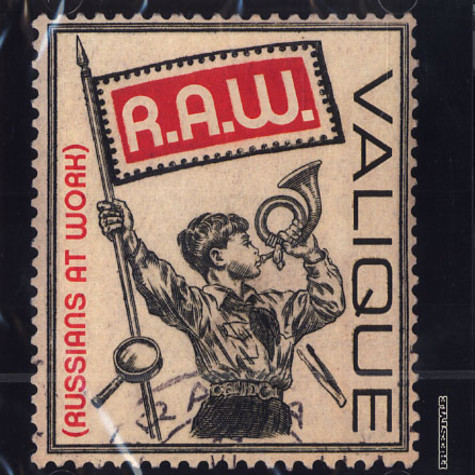 Valique - R.A.W. (Russians at work)