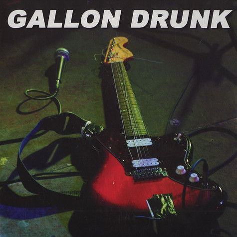 Gallon Drunk - Bad Servant