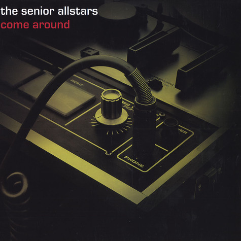 Senior Allstars, The - Come around