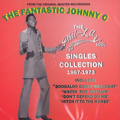 Fantastic Johnny C, The - The Phil-LA of soul singles collection 1967-1973