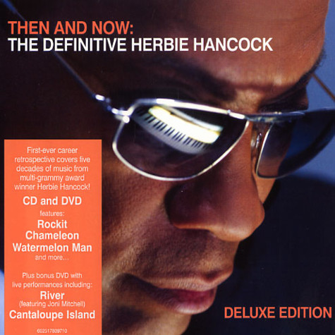 Herbie Hancock - Then and now: the definitive Herbie Hancock deluxe edition