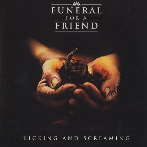 Funeral For A Friend - KIcking and screaming