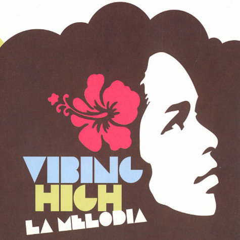 La Melodia - Vibin high
