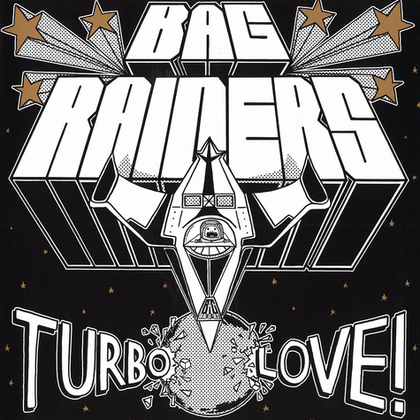Bag Raiders - Turbo love