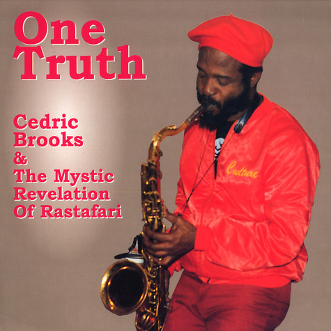 Cedric Brooks & The Mystic Revelation Of Rastafari - One Truth