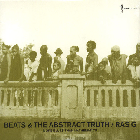 Ras G - Beats and the abstract truth
