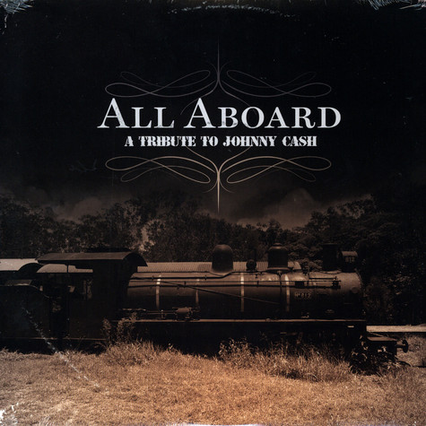 Johnny Cash - All aboard - a tribute to Johnny Cash