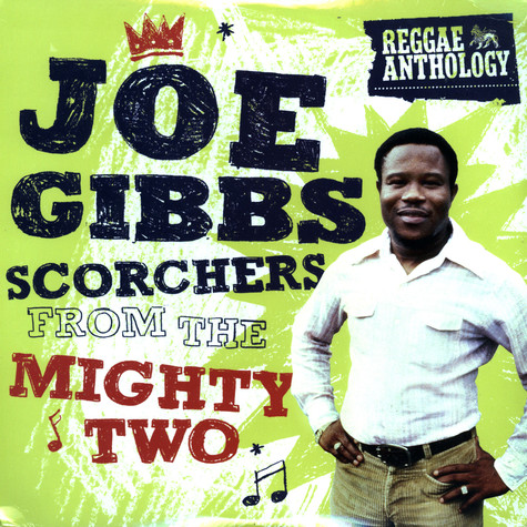 Joe Gibbs - Scorchers from the Mighty Two - reggae anthology