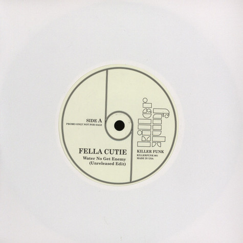 Fella Cutie / Mr Brown - Water no get enemy / there was a time KD remix