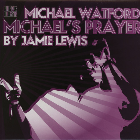 Michael Watford - Michael's prayer