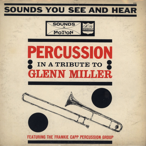Frankie Capp Percussion Group - Percussion in a tribute to Glenn Miller
