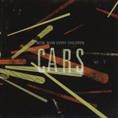 Now, Now Every Children - Cars
