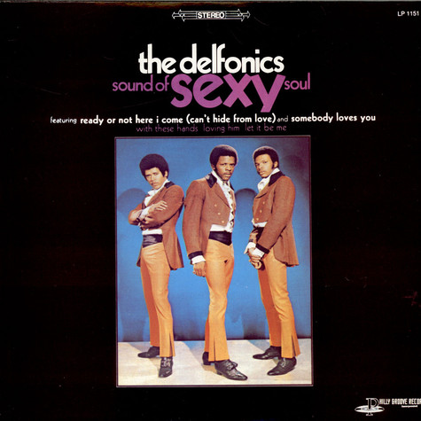 Delfonics, The - Sound Of Sexy Soul