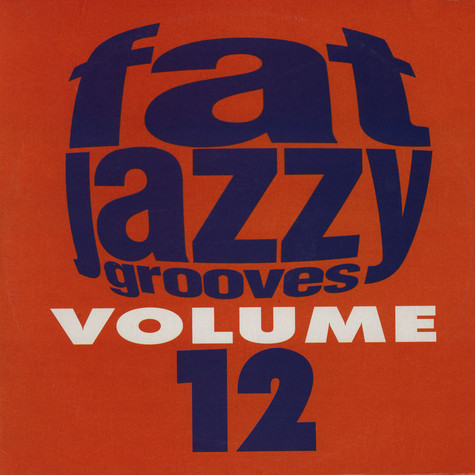 V.A. - Fat jazzy grooves volume 12