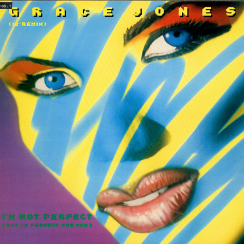 "Grace Jones - I'm Not Perfect (But I'm Perfect For You) (12"" Remix)"