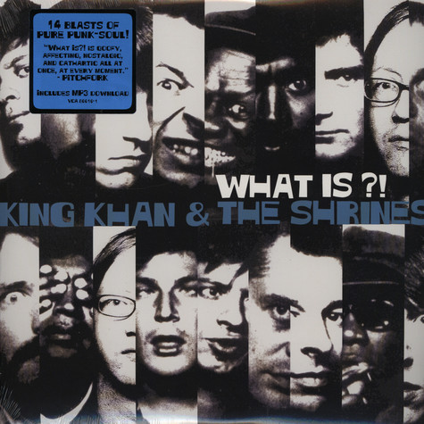 King Khan & The Shrines - What Is?
