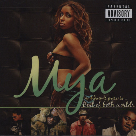 Mya And Friends                            - Best of both worlds